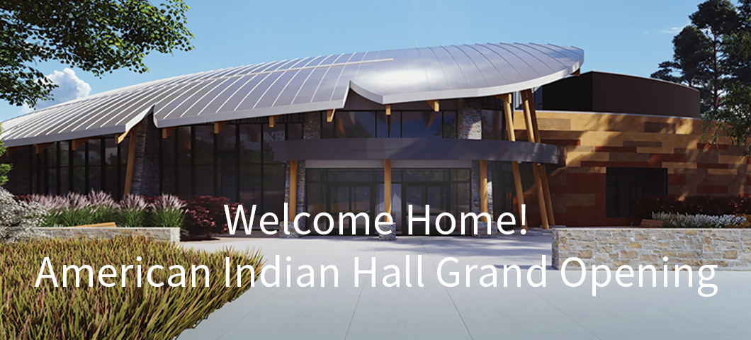American Indian Hall Grand Opening