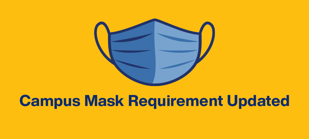 Campus mask requirement updated