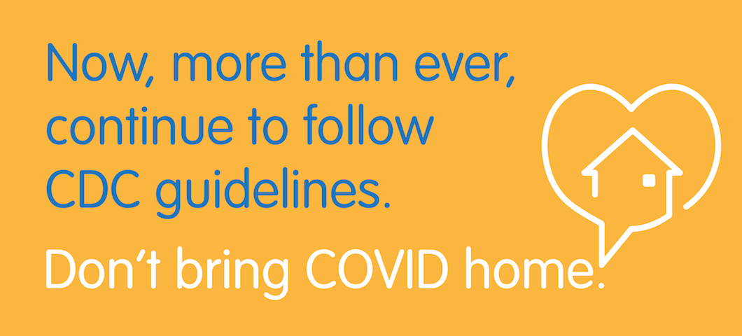 Don't bring COVID home
